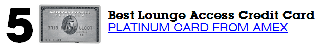 Best Lounge Access Card Platinum Card from American Express